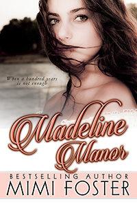Madeline Manor Mimi Foster